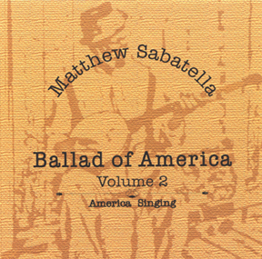 I've Been Working on the Railroad is on the album Ballad of America  Volume 2: America Singing